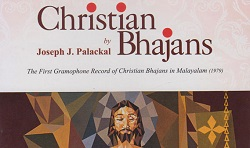 Christian Bhajans by Joseph J. Palackal -CD